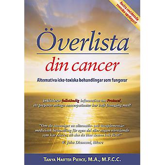 Outsmart Your cancer 9789197971461