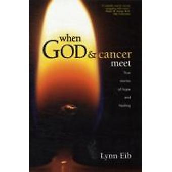 When God  Cancer Meet by Eib & Lynn