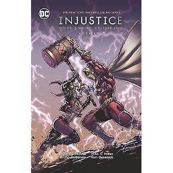 Injustice Gods Among Us Year Five Vol. 2 by Bruce Buccellatto