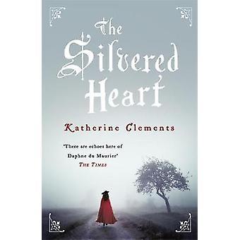 Hopeoitu sydän Katherine Clements