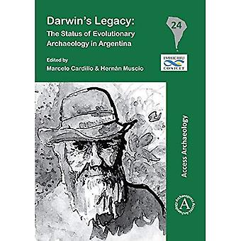 Darwin's Legacy: The Status� of Evolutionary Archaeology� in Argentina (South American Archaeology Series)