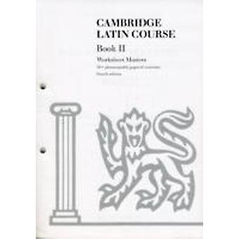 Cambridge Latin Course Book II Worksheet Masters by Cambridge School Classics Project