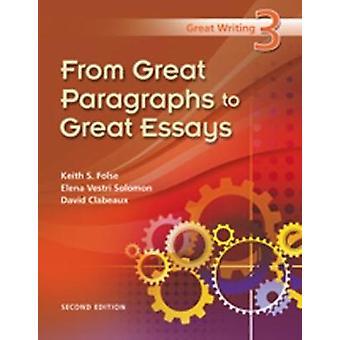 Great Writing 3 by Clabeaux & DavidSolomon & ElenaFolse & Keith