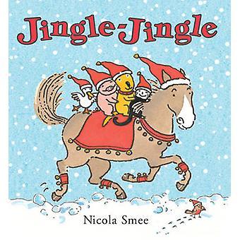 Jingle Jingle by Nicola Smee
