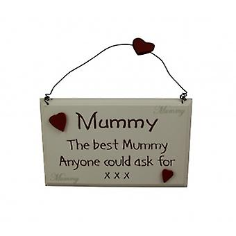 The Best Mummy Anyone Could Ask For Plaque | Online Gifts