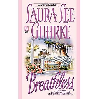 Breathless by Guhrke & Laura Lee