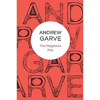 The Megstone Plot by Garve & Andrew
