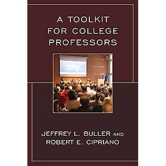 A Toolkit for College Professors by Cipriano & Robert E.