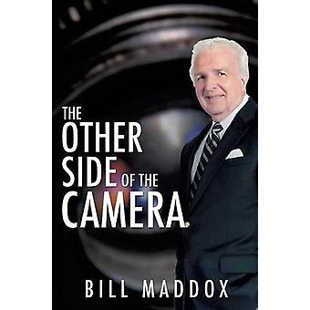 The Other Side of the Camera by Maddox & Bill