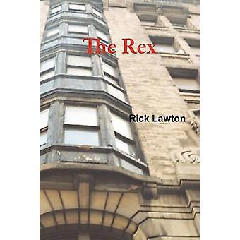 The Rex by Lawton & Rick