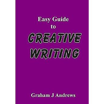 Easy Guide To Creative Writing by Andrews & Graham