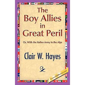 The Boy Allies in Great Peril by Hayes & Clair W.
