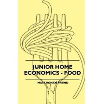 Junior Home Economics  Food by Friend & Mata Roman