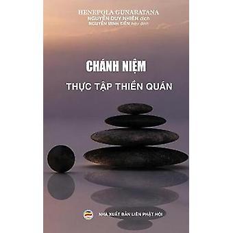 Chnh nim  Thc tp thin qun Phng php thc hnh thin qun by Gunaratana & Henepola