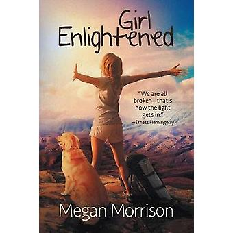 Girl Enlightened by Morrison & Megan