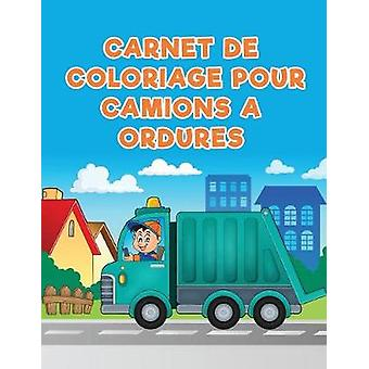 Carnet de coloriage pour camions a ordures by Kids & Coloring Pages for