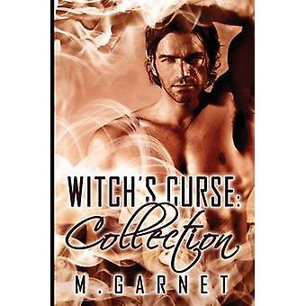 Witchs Curse Collection by Garnet & M.