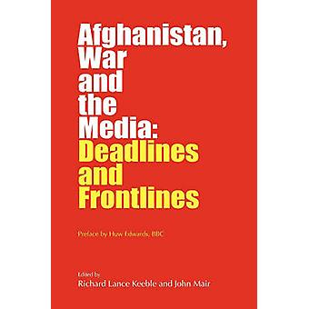 Afghanistan War and the Media door Keeble & Richard Lance