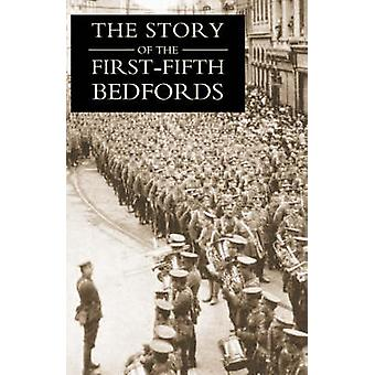 THE STORY OF THE FIRSTFIFTH BEDFORDS by Rimmer & Edmund