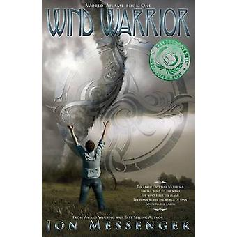 Wind Warrior by Messenger & Jon