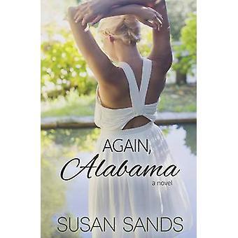 Again Alabama by Sands & Susan