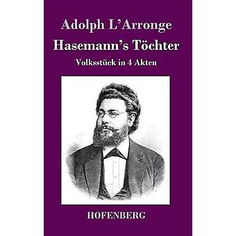 Hasemanns Tchter by Adolph LArronge