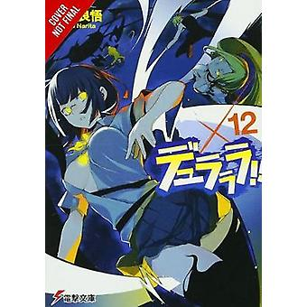 Durarara!! - Vol. 12 (light novel) by Ryohgo Narita - 9780316474382 B