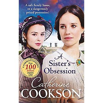 A Sister's Obsession by Catherine Cookson - 9780552176248 Book