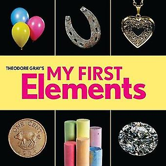 Theodore Gray's My First Elements by Theodore Gray - 9780762494323 Bo