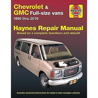 Chevrolet & GMC Full-Size Vans Haynes Repair Manual - 1996 Thru 20