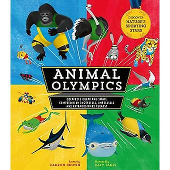 Animal Olympics by Carron Brown - 9781782409861 Book