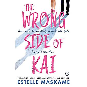 The Wrong Side of Kai by Estelle Maskame - 9781785302480 Book
