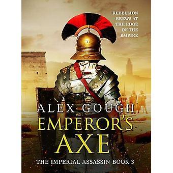 Emperor's Axe by Alex Gough - 9781788638302 Book