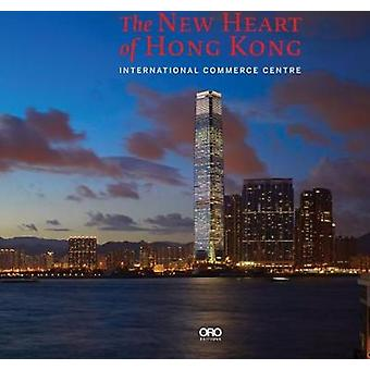 The New Heart of Hong Kong - International Commerce Centre by Rebecca