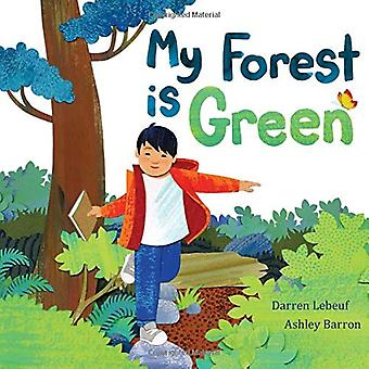 My Forest Is Green by Darren Lebeuf - 9781771389303 Book
