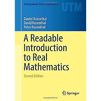 A Readable Introduction to Real Mathematics by Daniel Rosenthal - 978