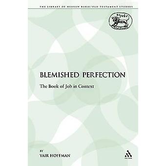 Blemished Perfection by Yair Hoffman - 9781441168771 Book