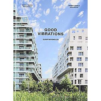 Good Vibrations - Clichy Batignolles - Lot E8 & Parc 1 by Manuel Ga