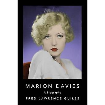 Marion Davies by Fred Lawrence Guiles - 9781684425235 Book