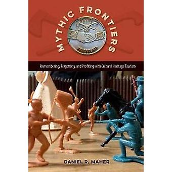 Mythic Frontiers by Maher & Daniel R.