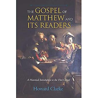 The Gospel of Matthew and Its Readers: A Historical Introduction to the First Gospel