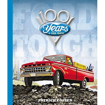 Ford Tough by Foster & Patrick R.