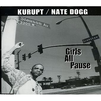 Kurupt/Nate Dogg - Girls All Pause USA import