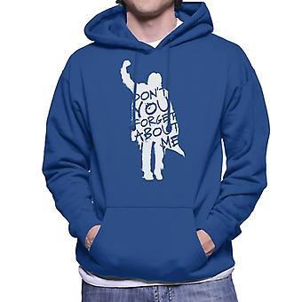 Frukostklubben Dont You Forget About Me Men's Hooded Sweatshirt