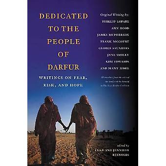 Tillägnad folket i Darfur - Skrifter om rädsla - risk - och hopp