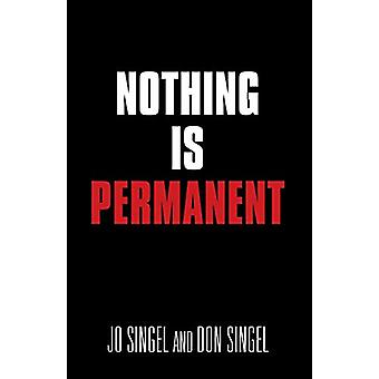 Nothing Is Permanent by Jo Singel - 9781644389539 Book