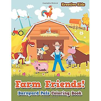 Farm Friends! Barnyard Pals Coloring Book by Kreative Kids - 97816837
