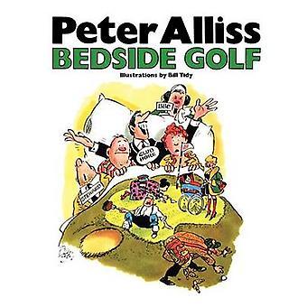 Bedside Golf by Peter Alliss - 9781909040328 Book