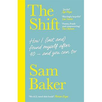 The Shift by Sam Baker