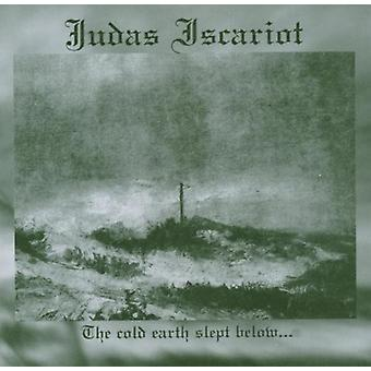 Judas Iscariot - Cold Earth Slept Below [CD] USA import